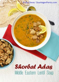 Authentic Middle Eastern Red Lentil #Soup with seasoned pita croutons. Zsu's #Vegan Pa..., ,