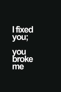 I Fixed You  - Tap to see more Quotes about Broken Heart  @mobile9