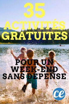 35 Activités GRATUITES à Faire Pendant un Weekend SANS Dépense !