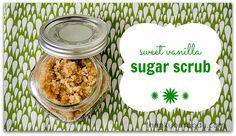 DIY All Natural Sweet Vanilla Sugar Scrub