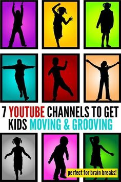 7 YouTube Channels to Get Kids Moving and Grooving - great for brain breaks!