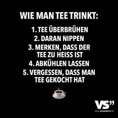 Wie man Tee trinkt: