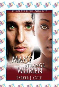 "See the Tweet Splash for ""Many Strange Women"" by Parker J Cole on BookTweeter"