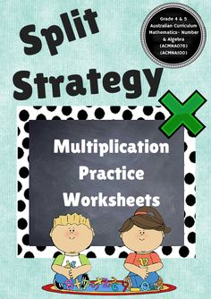 """Home :: Subjects :: Professional Development :: Classroom Poster / Display :: Multiplication """"split Strategy"""" or """"Partitioning strategy"""" Worksheets Multiplication Strategies, Multiplication Worksheets, Poster Display, Australian Curriculum, Classroom Posters, Professional Development, School Fun, Algebra, Mathematics"""