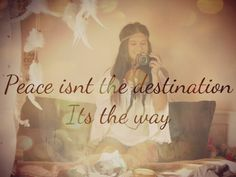 Peace is the Way!