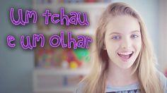 Giovanna Chaves - Um tchau e um olhar (CLIPE OFICI