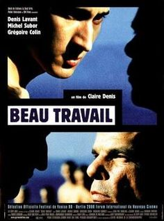 Beau Travail (1999-France) dir. Claire Denis Film France, Third Culture Kid, E Claire, Film Theory, Netflix And Chill, French Films, Film Director, Michel, Feature Film