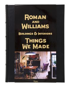 Booktopia has Roman and Williams Buildings and Interiors, Things We Made by Stephen Alesch. Buy a discounted Hardcover of Roman and Williams Buildings and Interiors online from Australia's leading online bookstore. Boom Boom Room, Roman And Williams, Ben Stiller, Invitation, Thing 1, New York Daily News, Ace Hotel, Hotel Interiors, Page Turner