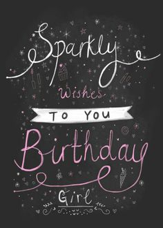 Happy Birthday Girl Quotes, Happy Girl Quotes, Happy Birthday Tag, Best Birthday Wishes, Happy Birthday Images, Happy Birthday Greetings, Birthday Messages, Birthday Pictures, Girl Birthday
