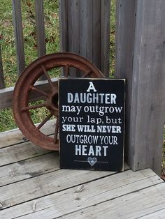 Daughter Sign  May Outgrow Your Lap But by RusticLaneCreations