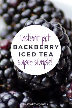 Blackberry tea is a great way to use those fall blackberries and this recipe makes it even easier. That's because you can use your Instant Pot to make the iced tea recipe! Check out what to do for delicious fall tea