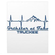 Northstar at Tahoe  -  Truckee - California Plaque - home gifts ideas decor special unique custom individual customized individualized