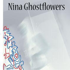 Nina Ghostflowers album art