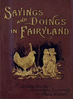 Sayings and doings in fairyland, or, Old friends with new faces  - Front Cover 1