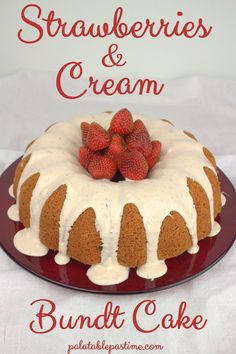 Strawberries and Cream Bundt Cake #BundtBakers