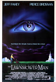 Is 'The Lawnmower Man' a horror movie?But oh,well it's going on here
