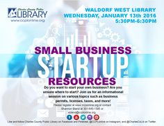 Join us @ Waldorf West to learn about resources for starting up a small business!