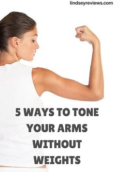 5 quick no-equipment exercises to tone your arms.
