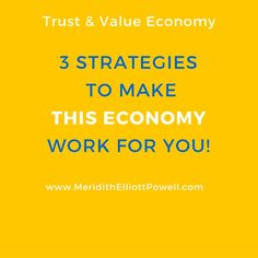 3 Strategies To Make This Economy Start Working For You! This economy is different, and it has changed, but when you understand the shift, when you know the secrets, you will have everything you need to make this economy work for you!