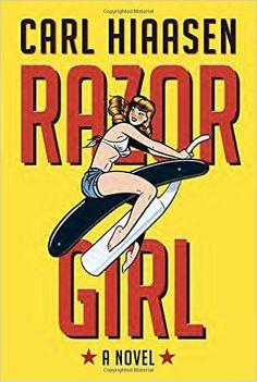 Carl Hiaasen - Razor Girl