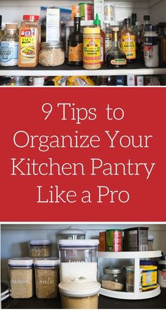 An organized pantry is the first step towards an organized and well-functioning kitchen.