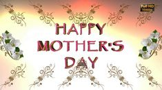Happy Mother's Day 2017,Wishes,Whatsapp Video,Greetings,Animation,Messag...
