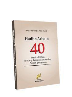 Hadits Arbain Abu Unaisah 40 Hadits Pilihan Tentang Prinsip dan Manhaj dalam Beragama Cover, Books, Livros, Livres, Book, Blankets, Libri, Libros