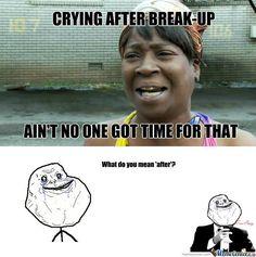 break up memes | RMX] Crying after break up - Meme Center
