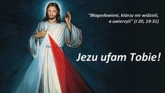 Tobie ufam Jezu – (J 20,19-31)