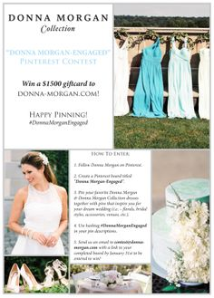 Pinterest contest! Win bridesmaid dresses for your bridal party and a rehearsal dress!  #DonnaMorganEngaged