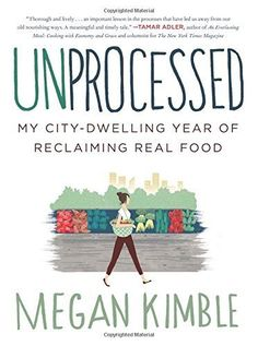 What it's like to go a year without processed food. This woman's true story is so inspiring! @lifeunprocessed