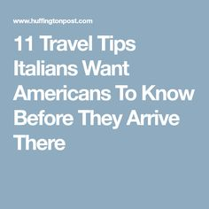 11 Travel Tips Itali