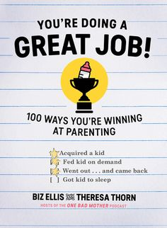 """Read """"You're Doing a Great Job!: 100 Ways You're Winning at Parenting"""" by Biz Ellis available from Rakuten Kobo. Stop feeling like sh*t for being a mom—laugh-out-loud affirmations for every parent Guess what? This """"parenting book"""" is. Parenting Books, Parenting Advice, New Books, Books To Read, Relationship Books, Mentally Strong, Kids Nutrition, Raising Kids, New Parents"""