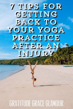 7 Tips for Getting Back to Your Yoga Practice After an Injury. #yogapants #yogapantsoutfit #yogapantswomen #yogapantscasualoutfit #yogapantsoutfitcasual #yogatops #workouttop#yogamat #yogamats #yogi #yoga #EVOLVEactivewear #yogaclothes #yoga #bikramyoga #yogaeverday #mindfulness #yogapractice #practiceyoga #yogi #yogalife #healthylife #healthylifestyle #health #wellness #healthandwellness #hathayoga #hotyoga #fitness #yogabody #yogaworkout #yogaafterinjury #gettingbacktoyogaafteraninjury