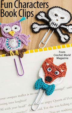 Fun Characters Book Clips from the August 2016 issue of Crochet World Magazine. Order a digital copy here: https://www.anniescatalog.com/detail.html?prod_id=132144