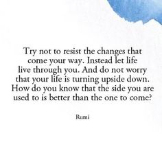 Explore powerful, rare and inspirational Rumi quotes. Here are the 100 greatest Rumi quotations on love, transformation, dreams, happiness and life. Rumi Quotes, Words Quotes, Wise Words, Motivational Quotes, Inspirational Quotes, Sayings, Zen Words, Owl Quotes, Pretty Words