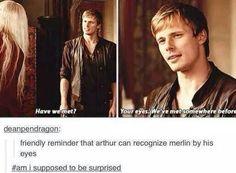 Friendly reminder that Arthur can recognize Merlin by his eyes. Merlin Serie, Merlin Show, Merlin Fandom, Merlin Memes, Merlin Funny, Bradley James, Fandoms, Merlin Colin Morgan, Merlin And Arthur