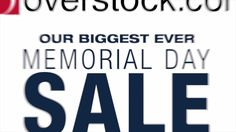 Start saving up to 70% off on home essentials during Overstock's Biggest Ever Memorial Day Sale! Hurry! Sale ends Monday, May 29th