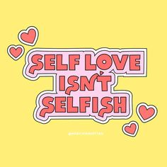 Self Love Isn't Selfish Aesthetic Collage, Quote Aesthetic, Self Love Quotes, Cute Quotes, Happy Quotes, Positive Vibes, Positive Quotes, Selfish Quotes, Happy Words