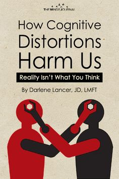 How Cognitive Distortions Harm Us Cognitive distortions reflect flawed thinking, often stemming from insecurity and low-self-esteem Cognitive Distortions, Cognitive Behavioral Therapy, Psychology Books, Psychology Facts, Family Psychology, Good Books, Books To Read, My Books, Reading Lists