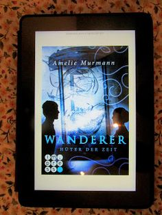 Sometimes It's Wonderland.: [Rezension] Amelie Murmann - Wanderer, Hüter der Z...