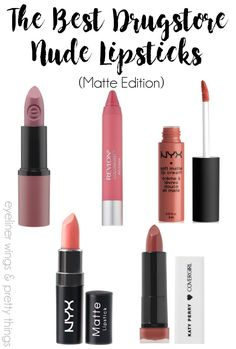 The Best Nude Drugstore Lipsticks (Matte) - The Best Drugstore Nude Lipsticks - Nude Lipsticks Under $10 - Matte Drugstore Nude // eyeliner wings & pretty things