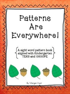 Patterns Are Everywhere: A sight word pattern book (free)
