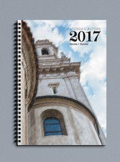 Agenda Settimanale o Giornaliera 2017 di Officina Grafica Editoriale con foto d'autore Duomo di Verona di P. Varga in carta recliclata