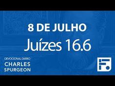 Voltemos Ao Evangelho   8 de julho – Devocional Diário CHARLES SPURGEON
