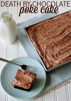 Death by Chocolate Poke Cake - serious chocoholics, grab a fork and say a prayer! This cake is SO rich and decadent and worth every bite!