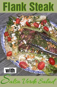 The salsa verde made with scallions, mint, cilantro (or parsley), capers and garlic becomes the marinade for both the steak and the dressing for the greens. Flank Steak, Salsa Verde, Cilantro, I Foods, Low Carb, Mint, Salad, Dinner, Recipes