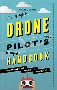 """Read """"The Drone Pilot's Handbook"""" by Adam Juniper available from Rakuten Kobo. The perfect companion for anyone buying (or thinking of buying) a drone, whether it's just for fun, to race against frie. Drone With Hd Camera, Latest Drone, Remote Control Drone, Flying Drones, Drone For Sale, Drone Technology, Drone Quadcopter, Drone Photography, Free Reading"""
