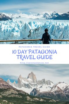 10 Day Patagonia Itinerary for both Chile and Argentina. You will get to see the highlights of both countries' Patagonia #patagonia #chile #argentina #travelguide #patagoniaitinerary #patagoniahiking #hiking