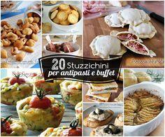 20 Stuzzichini per antipasti e buffet - ricette semplici ed economiche, facili da realizzare, ricette per le feste, ricchi finger food per aperitivi....